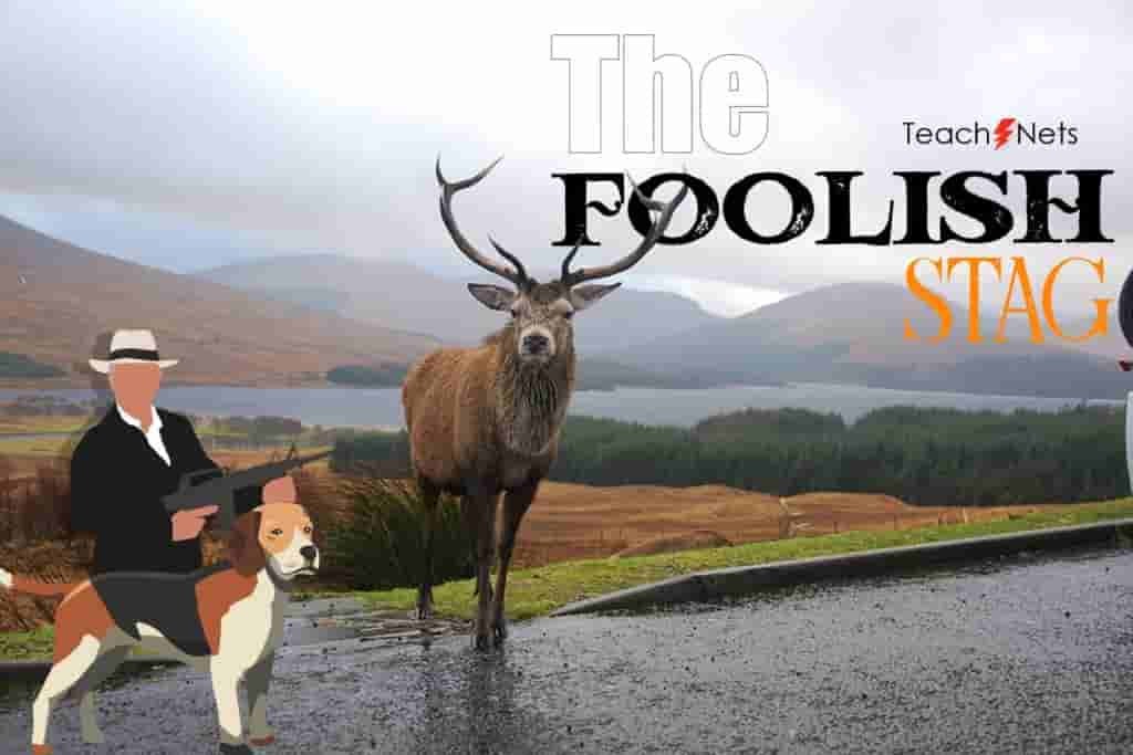 The Foolish Stag | Moral Stories For Kids & Students