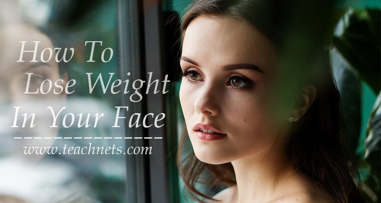 How To Lose Weight In Your Face | Do Facial Exercises