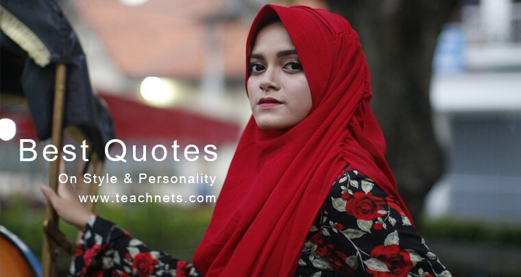 Best Quotes On Style and Personality